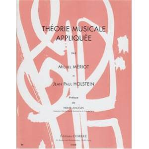 MERIOT/HOLSTEIN - THEORIE MUSICALE APPLIQUEE VOL.1 ET 2 REGROUPES - FORMATION MUSICALE