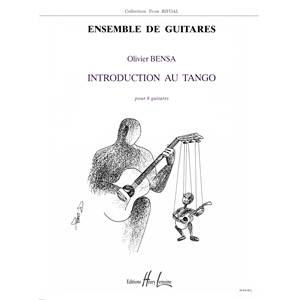 BENSA OLIVIER - INTRODUCTION AU TANGO - 6 GUITARES (CONDUCTEUR ET PARTIES)