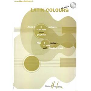 THIBAULT JEAN-MARC - LATIN COLOURS + CD - GUITARE