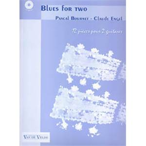 BOURNET PASCAL / ENGEL CLAUDE - BLUES FOR TWO + CD - 2 GUITARES