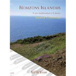 CHARTREUX ANNICK - HORIZONS IRLANDAIS 8 AIRS TRADITIONNELS A 4 MAINS