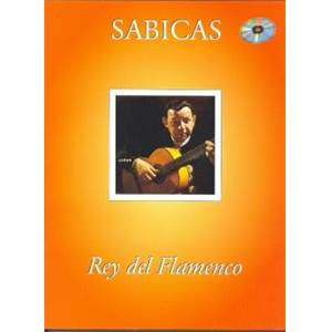 SABICAS - REY DEL FLAMENCO TABLATURES ET SOLFEGE + CD