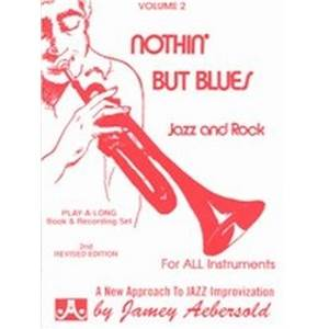 AEBERSOLD JAMEY - VOL. 002 NOTHING BUT BLUES + CD