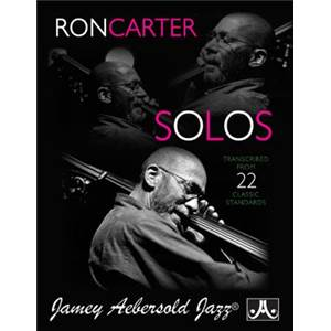 CARTER RON - SOLOS TRANSCRIBED FROM 22 CLASSIC STANDARDS