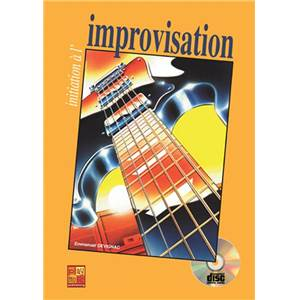 DEVIGNAC EMMANUEL - INITIATION A L'IMPROVISATION METHODE GUITARE + CD