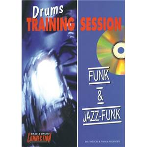 THIEVON E. / ARGENTIER P. - FUNK ETJAZZ DRUMS TRAINING SESSION (FRA) + CD