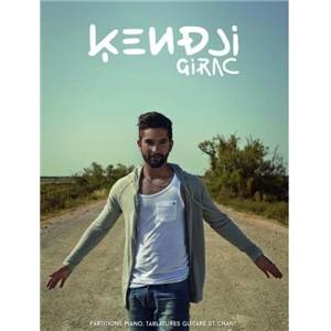GIRAC KENDJI - PIANO, TABLATURES GUITARE ET CHANT