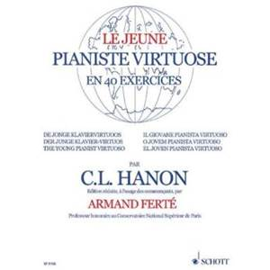 HANON CHARLES LOUIS - LE JEUNE PIANISTE VIRTUOSE 40 EXERCICES - PIANO