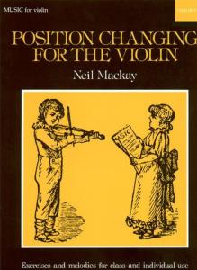 MACKAY NEIL - POSITION CHANGING FOR VIOLIN - VIOLON ET PIANO