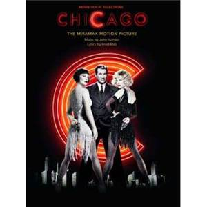 KANDER J. / EBB F. - CHICAGO (MOVIE VOCAL SELECTIONS) P/V/G