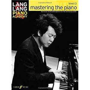 LANG LANG - PIANO ACADEMY : MASTERING THE PIANO LEVEL 3