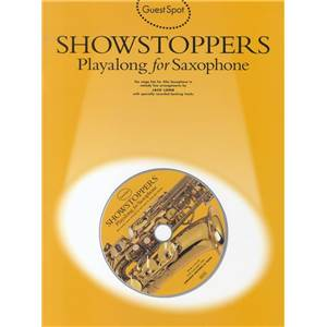 COMPILATION - GUEST SPOT SHOWSTOPPERS PLAY ALONG FOR SAXOPHONE + CD