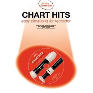 COMPILATION - JUNIOR GUEST SPOT: CHART HITS EASY PLAY ALONG FLÛTE A BEC + CD