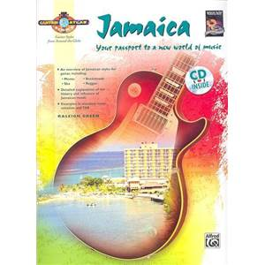 GREEN RALEIGH - GUITAR ATLAS JAMAICA YOUR PASSPORT TO A NEW WORLD OF MUSIC + CD