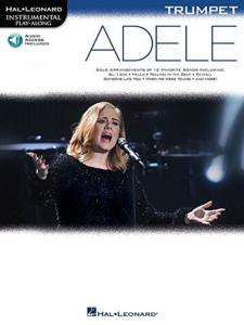 COMPILATION - INSTRUMENTAL PLAY-ALONG: ADELE TRUMPET + ONLINE AUDIO ACCES