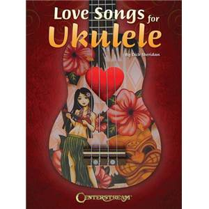 COMPILATION - LOVE SONGS FOR UKULELE