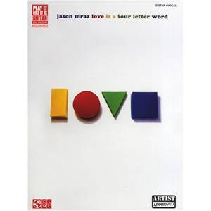 MRAZ JASON - LOVE IS A FOUR LETTER WORD P/V/G