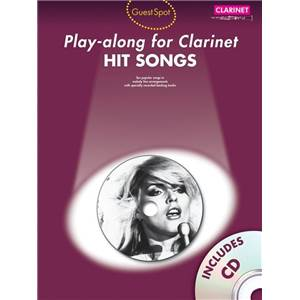 COMPILATION - GUEST SPOT HIT SONGS PLAY ALONG FOR CLARINET + CD