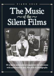 COMPILATION - MUSIC OF THE SILENT FILMS PIANO SOLOS