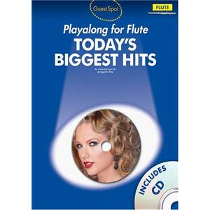 COMPILATION - GUEST SPOT TODAY'S BIGGEST HITS FLUTE + CD