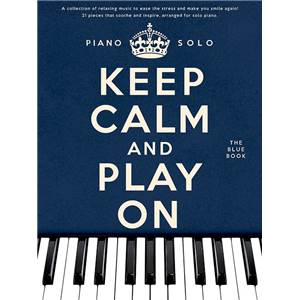 COMPILATION - KEEP CALM AND PLAY ON THE BLUE VOL.PIANO SOLOS