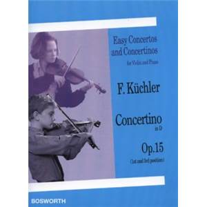 KUCHLER FERDINAND - CONCERTINO OP.15 RE MAJ VIOLON/PIANO