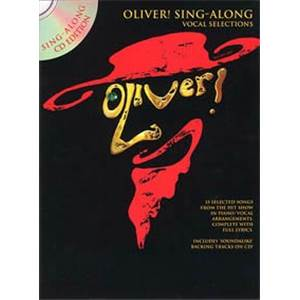 LLOYD WEBER A. / RICE T. - OLIVER! SING ALONG VOCAL SELECTIONS + CD