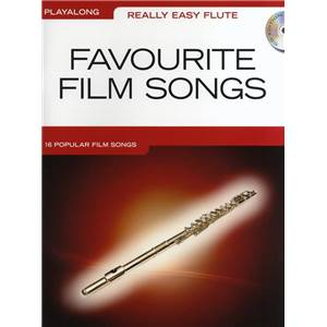 COMPILATION - REALLY EASY FLUTE FAVOURITE FILM SONGS + CD Épuisé