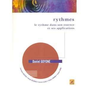GOYONE DANIEL - RYTHMES ESSENCE ET APPLICATIONS