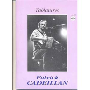 CADEILLAN PATRICK - TABLATURES ACCORDEON DIATONIQUE + CD