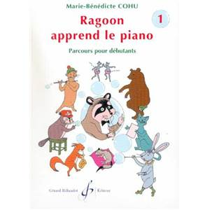COHU MARIE BENEDICTE - RAGOON APPREND LE PIANO VOL.1 METHODE