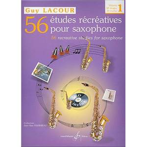 LACOUR GUY - 56 ETUDES RECREATIVES POUR SAXOPHONE VOL.1 + CD