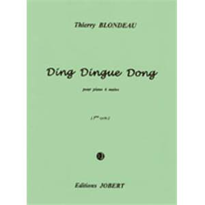 BLONDEAU THIERRY - DING DINGUE DONG - PIANO A 6 MAINS