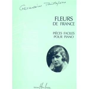 TAILLEFERRE GERMAINE - FLEURS DE FRANCE - PIANO