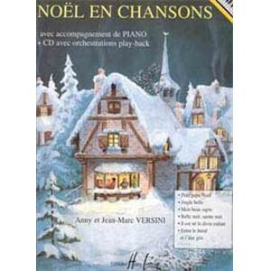 VERSINI JEAN-MARC - NOEL EN CHANSONS + CD - PIANO