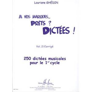 GHEDIN LAURIANE - A VOS MARQUES.. PRETS ? DICTEES ! VOL.2 CORRIGES