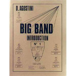 AGOSTINI DANTE - BIG BAND INTRODUCTION