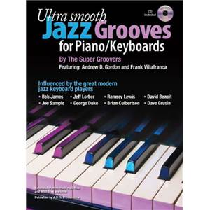 GORDON ANDREW D. - ULTRA SMOOTH JAZZ GROOVES FOR PIANO + CD