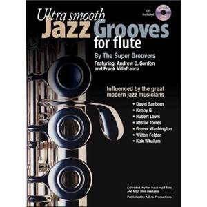 SUPER GROOVERS THE - ULTRA SMOOTH JAZZ GROOVES FOR FLUTE + CD