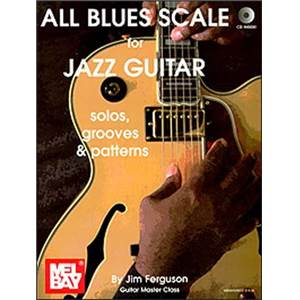 FERGUSON JIM - ALL BLUES SCALE FOR JAZZ GUITAR TAB. + CD