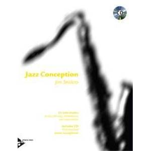 SNIDERO JIM - JAZZ CONCEPTION TENOR OR SOPRANO SAXOPHONE + CD