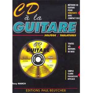 MARCH TONY - CD A LA GUITARE METHODE DEBUTANT + CD