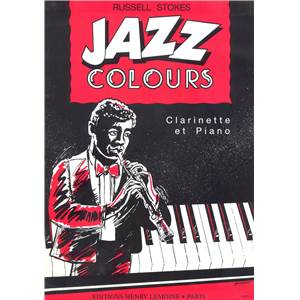 STOKES RUSSELL - JAZZ COLOURS - CLARINETTE (OU 2 CLARINETTES) ET PIANO
