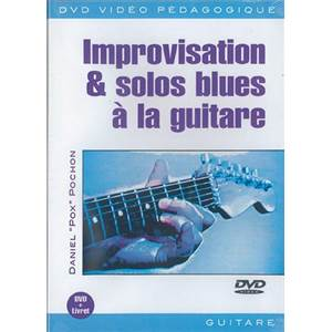 POCHON DANIEL POX - DVD IMPROVISATION ET SOLOS BLUES A LA GUITARE