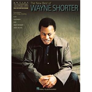 SHORTER WAYNE - THE NEW BEST OF WAYNE SHORTER ARTIST TRANSCRIPTION SAXOPHONE