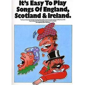 COMPILATION - IT'S EASY TO PLAY SONGS OF ENGLAND, SCOTLAND AND IRELAND