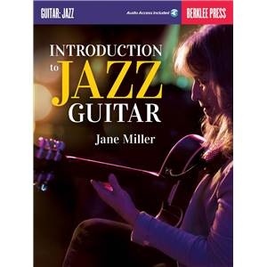 MILLER JANE - INTRODUCTION TO JAZZ GUITAR BERKLEE + AUDIO ONLINE ACCESS