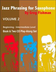FISHMAN GREG - JAZZ PHRASING FOR SAXOPHONE VOLUME 2 + CD