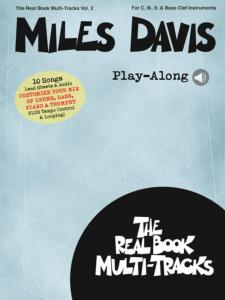 MILES DAVIS - REAL BOOK MULTI-TRACKS PLAY-ALONG VOLUME 2 MILES DAVIS + ONLINE AUDIO ACCESS