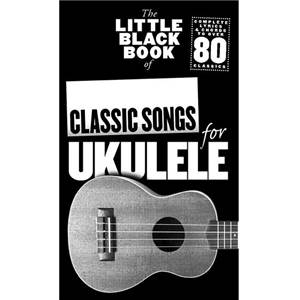 COMPILATION - LITTLE BLACK SONGBOOK OF CLASSIC SONGS FOR UKULELE